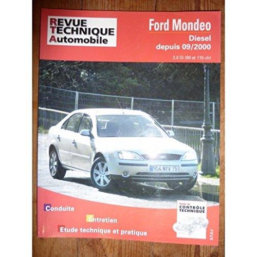 RRTA0648.1 REVUE TECHNIQUE AUTOMOBILE FORD MONDEO Diesel depuis 09/2000 2.0 Di 90cv et 115cv