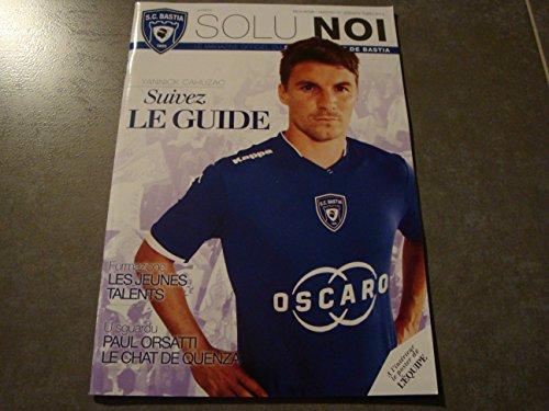 SOLU NOI N°10 (Le magazine officiel du SCB) + LE POSTER DE L'EQUIPE par Divers