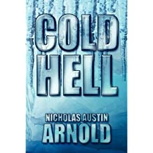 [ [ COLD HELL BY(ARNOLD, NICHOLAS AUSTIN )](AUTHOR)[PAPERBACK]