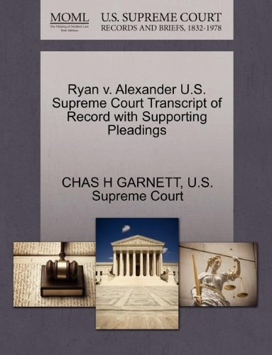 Ryan v. Alexander U.S. Supreme Court Transcript of Record with Supporting Pleadings
