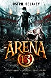 arena 13 tome 01