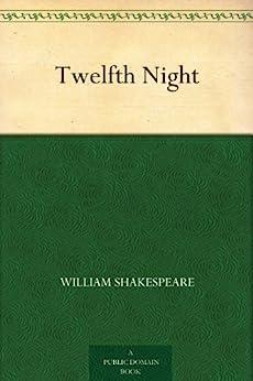 Twelfth Night (English Edition) de [Shakespeare, William]