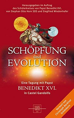 Schöpfung und Evolution: Eine Tagung mit Papst Benedikt XVI. in Castel Gandolfo