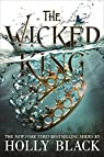 The Wicked King par Black
