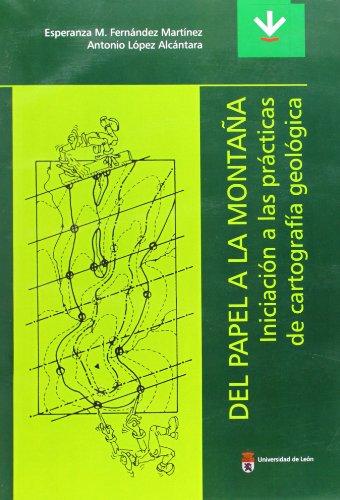 Del papel a la montana. iniciación a las prácticas de cartografía geológica Pdf de descarga gratuita de libros