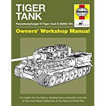 Tiger Tank Manual (Owners Workshop Manual)