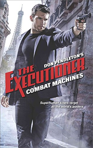 [Combat Machines] (By (author) Don Pendleton) [published: December, 2016]