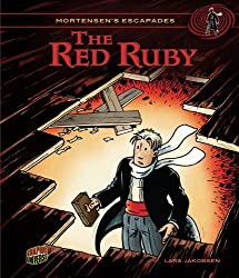 The Red Ruby (Mortensen's Escapades) by Lars Jakobsen (2013-03-06)