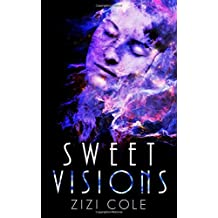 Sweet Visions: Volume 2 (The Damned Series)