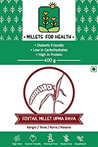 Millets for Health Gluten Free Foxtail Millet Upma Rava/Sooji 400 g
