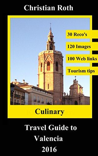culinary-travel-guide-to-valencia-2016-combine-hospitality-with-sightseeing