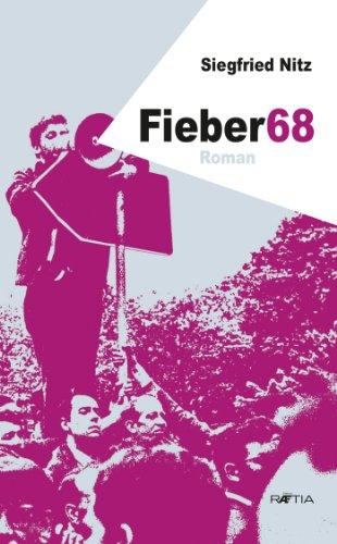 Fieber68: Roman