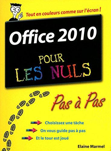 Office 2010 Pas  pas Pour les nuls