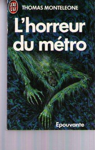 L'horreur du métro