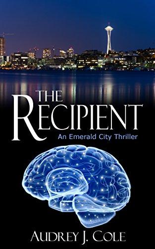 The Recipient: An Emerald City Thriller (English Edition) par Audrey J. Cole