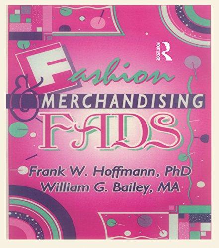 Fashion & Merchandising Fads (Haworth Popular Culture) por Frank Hoffmann