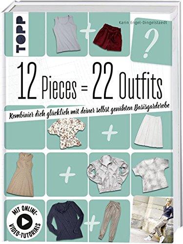 12 Pieces = 22 Outfits: Kombinier dich glücklich mit deiner selbstgenähten Basisgarderobe (Mädchen Engel-outfits Für)
