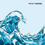 Frictionpool