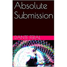 Absolute Submission (English Edition)