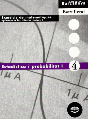Estadística i probabilitat I (Materials Educatius - Material Complementari Batxillerat - Quaderns De Matemátiques Aplicades A Les Ciències Socials) - 9788448913649