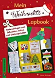 Mein Weihnachts-Lapbook: Kopiervorlagen zum Schneiden, Falten und Weitergestalten