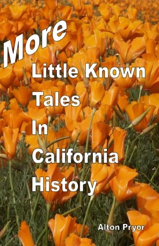 more-little-known-tales-in-california-history