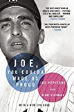 Joe, You Coulda Made Us Proud by Joe Pepitone (23-Apr-2015) Paperback