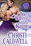 One Winter with a Baron (The Heart of a Duke Book 12) (English Edition)