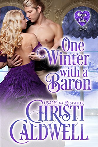 One Winter with a Baron (The Heart of a Duke Book 12)