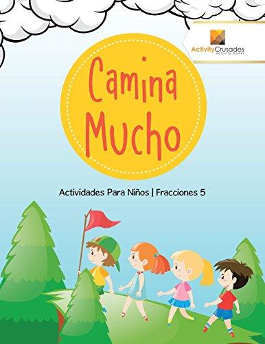 Camina Mucho: Actividades Para Niños | Fracciones 5 por Activity Crusades
