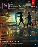Adobe Premiere Pro CC: 2018 release (Classroom in a book)