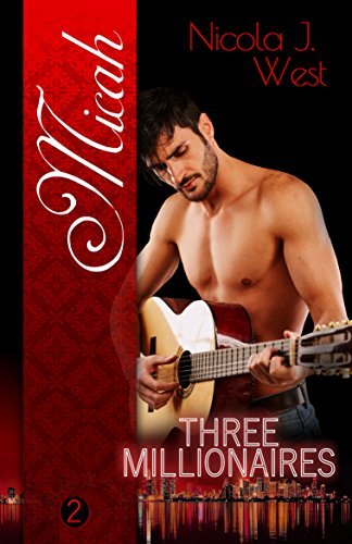 Three Millionaires - Micah von [West, Nicola J.]