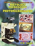 #4: Principles and Techniques in Histology, Microscopy and Photomicrography