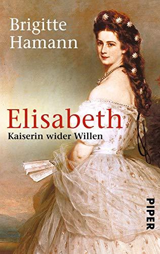Buchseite und Rezensionen zu 'Elisabeth: Kaiserin wider Willen' von Brigitte Hamann