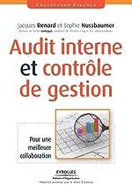 Audit interne et contrôle de gestion - Pour une meilleure collaboration de Jacques Renard