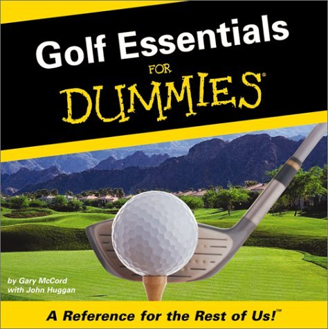 Golf Essentials For Dummies: A Reference For The Rest Of Us by Gary McCord (2002-04-04) par Gary McCord;John Huggan
