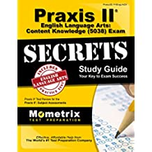 Praxis II English Language Arts: Content Knowledge (5038) Exam Secrets Study Guide: Praxis II Test Review for the Praxis II: Subject Assessments (English Edition)