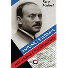 Antonio Sardinha: Monarquia e Nacionalismo