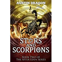 Stars and Scorpions (After Eden Series, Book 2): The Genesis of World War III