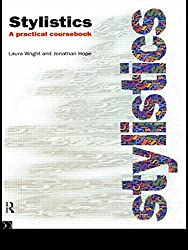 Stylistics: A Practical Coursebook