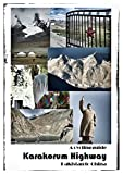 Karakorum Highway: a cycling guide: Pakistan to China (My Bike Routes Book 1) (English Edition)