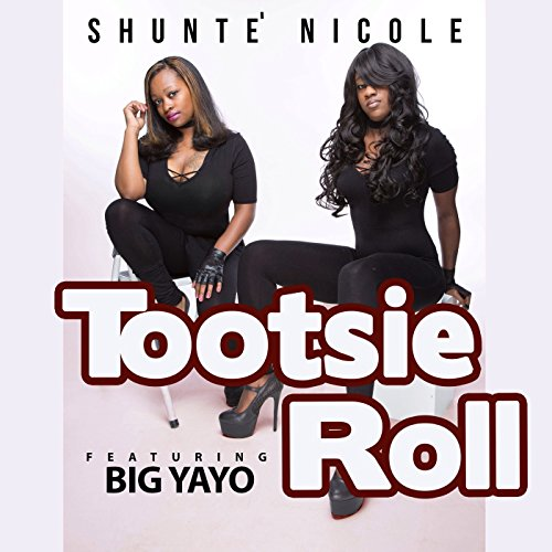 tootsie-roll-feat-big-yayo