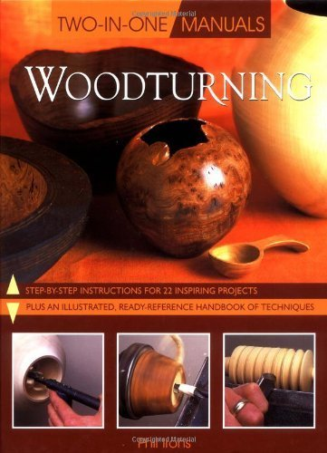 Two in One Woodturning by Phil Irons (2000-04-01)