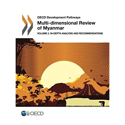 Oecd Development Pathways Multi-dimensional Review of Myanmar: Volume 2. In-depth Analysis and Recommendations