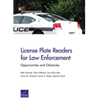License Plate Readers for Law Enforcement: Opportunities and