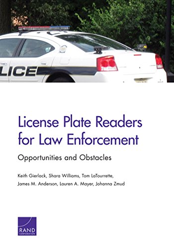 License Plate Readers for Law Enforcement: Opportunities and Obstacles (License Plate Reader)