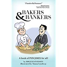 Bakers and Bankers: A Book of Pun Jokes for All!