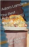 Die besten Thanksgiving-Evers - The Best Thanksgiving Ever: A Heartwarming Short Story Bewertungen