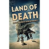 Land Of Death by Eric S. Brown (2015-07-07)
