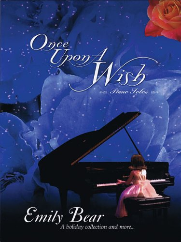 Once upon a wish: a holiday collection and more.. piano